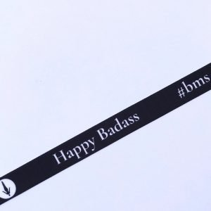 """Happy Badass"" Wrist Band"
